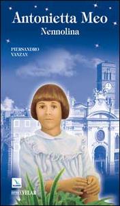 Libro Antonietta Meo. Nennolina Piersandro Vanzan