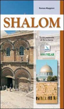 Criticalwinenotav.it Shalom. Guida pastorale di Terra Santa Image