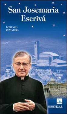 San Josemaria Escrivà - Lorenzo Revojera - copertina