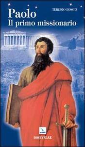 Paolo. Il primo missionario - Teresio Bosco - copertina