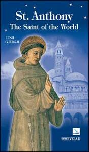 St. Anthony. The Saint of the World - Lush Gjergji - copertina
