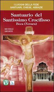 Libro Santuario del Santissimo Crocifisso Michele Aramini