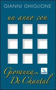 Un anno con Giovanna de Chantal - Gianni Ghiglione - copertina