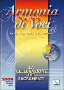 Armonia di voci (2009). Con CD Audio. Vol. 1: La celebrazione dei sacramenti. - copertina