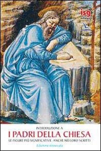 I Padri della Chiesa. Le figure più significative. Anche nei loro scritti - Pier Franco Beatrice - copertina