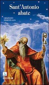 Sant'Antonio Abate. Padre del monachesimo - Graziano Pesenti - copertina