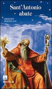 Libro Sant'Antonio Abate. Padre del monachesimo Graziano Pesenti