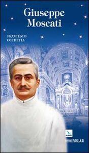 Libro Giuseppe Moscati. Esempio di santità laica Francesco Occhetta