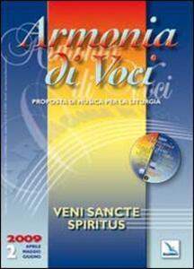 Armonia di Voci (2009). Con CD Audio. Vol. 2: Veni Sancte Spiritus.
