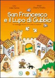 San Francesco e il lupo di Gubbio. Un messaggio di pace fra tutte le creature