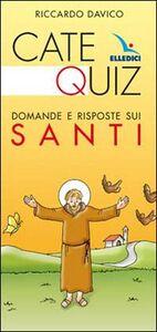 Libro Catequiz. Domande e risposte sui santi Riccardo Davico