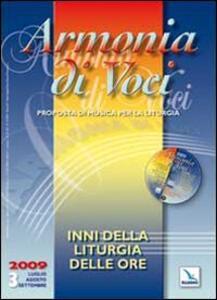 Armonia di voci (2009). Con CD Audio. Vol. 3: Inni della Liturgia delle ore.