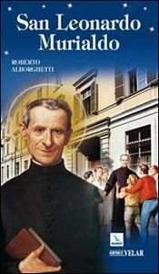 Foto Cover di San Leonardo Murialdo, Libro di Roberto Alborghetti, edito da Elledici