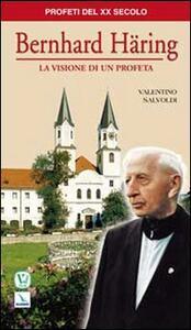 Bernhard Häring. La visione di un profeta