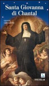 Santa Giovanna di Chantal - Gianni Ghiglione - copertina