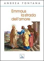 Emmaus, la strada dell'amore