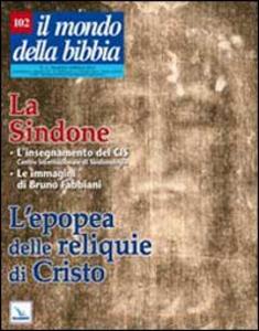 Libro Il mondo della Bibbia (2010). Vol. 2: La Sindone. L'epopea della reliquie di Cristo.