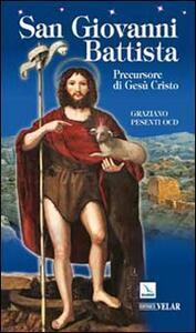 San Giovanni Battista. Precursore di Gesù Cristo