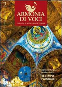 Repertorio liturgico nazionale Cei: il tempo pasquale. Armonia di voci. N. 2 aprile, maggio, giugno 2010. Con CD audio. Vol. 2
