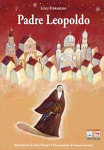 Padre Leopoldo - Luigi Ferraresso - copertina