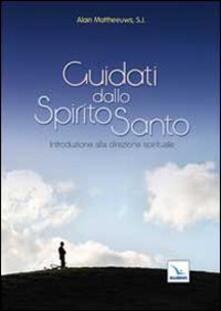 Guidati dallo Spirito Santo. Introduzione alla guida spirituale