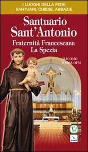 Santuario Sant'Antonio. Fraternità Francescana La Spezia