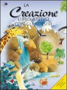 La creazione. Libro attivo con gli adesivi - Su Box,Alison Atkins - copertina