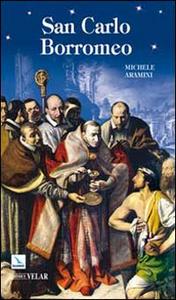 Libro San Carlo Borromeo Michele Aramini