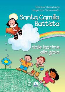 Santa Camilla Battista dalle lacrime alla gioia