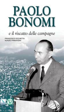 Voluntariadobaleares2014.es Paolo Bonomi e il riscatto delle campagne Image