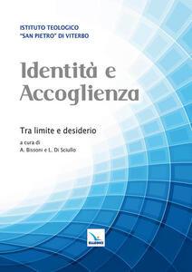 Identità e accoglienza. Tra limite e desiderio
