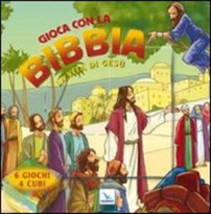 Gioca con la Bibbia. La vita di Gesù - Ben Alex - copertina