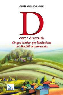 D come diversità. Cinque sentieri per linclusione dei disabili in parrocchia.pdf