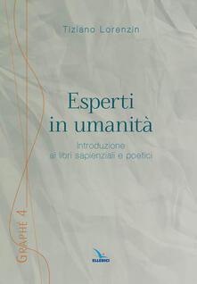 Esperti in umanità. Introduzione ai libri sapienziali e poetici.pdf