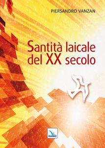 Santità laicale del XX secolo - Piersandro Vanzan - copertina