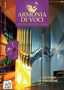 Ascotcamogli.it Armonia di voci (2011). Con CD Audio. Vol. 1: L'antifona di comunione. Image