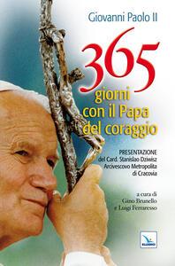 365 giorni con il papa del coraggio - Giovanni Paolo II - copertina