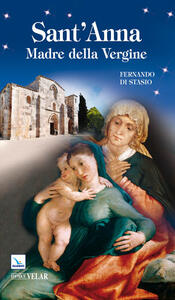 Sant'Anna. Madre della Vergine - Fernando Di Stasio - copertina