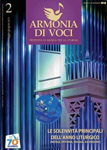 Armonia di voci (2011). Con CD Audio. Vol. 2: Solennità principali dell'anno liturgico (Natale, Epifania, Pasqua, Ascensione). - copertina