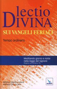 Foto Cover di Lectio divina sui Vangeli feriali. Tempo ordinario, Libro di  edito da Elledici