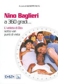 Nino Baglieri a 360 gradi... L'«atleta di Dio» sotto vari punti di vista - - wuz.it