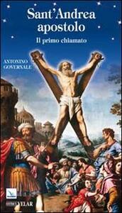 Sant'Andrea apostolo. Il primo chiamato - Antonino Governale - copertina