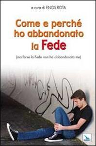 Come e perché ho abbandonato la Fede (ma forse la Fede non ha abbandonato me) - copertina
