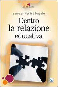 Libro Dentro la relazione educativa