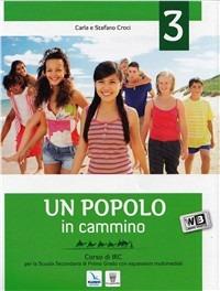 Un Un popolo in cammino. Con espansione online. Per la Scuola media. Vol. 3 - Croci C. Croci S. - wuz.it