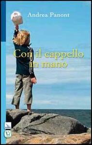 Con il cappello in mano - Andrea Panont - copertina