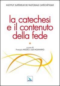 La catechesi e il contenuto della fede