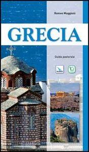 Foto Cover di Grecia. Guida pastorale, Libro di Romeo Maggioni, edito da Elledici