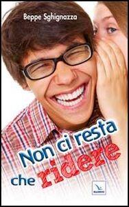 Foto Cover di Non ci resta che ridere, Libro di  edito da Elledici