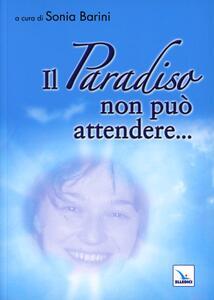 Il paradiso non può attendere